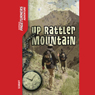 Up Rattler Mountain: Pageturners (Unabridged), by Anne Schraff