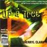 Up a Tree (Unabridged) Audiobook, by Sherryl Clark