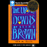 The Ups and Downs of Being Brown, by Rex M. Ellis