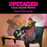 Upstaged: A Gus LeGarde Mystery, Book 2 (Unabridged) Audiobook, by Aaron Paul Lazar