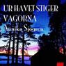 Ur havet stiger vagorna (Unabridged) Audiobook, by Annika Sjogren