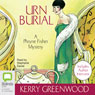 Urn Burial: A Phryne Fisher Mystery (Unabridged) Audiobook, by Kerry Greenwood