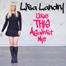 Use This Against Me Audiobook, by Lisa Landry