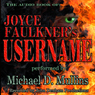 Username (Unabridged) Audiobook, by Joyce Faulkner