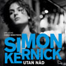 Utan nad (Relentless) (Unabridged) Audiobook, by Simon Kernick