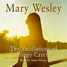 The Vacillations of Poppy Carew Audiobook, by Mary Wesley