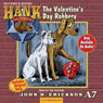 The Valentines Day Robbery: Hank the Cowdog (Unabridged), by John R. Erickson