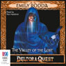 Valley of the Lost: Deltora Quest, Book 7 (Unabridged) Audiobook, by Emily Rodda