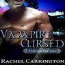 Vampire Cursed: Vampires Destined, Book 1 (Unabridged) Audiobook, by Rachel Carrington