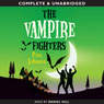The Vampire Fighters (Unabridged) Audiobook, by Pete Johnson