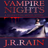 Vampire Nights: A Samantha Moon Story (Unabridged), by J. R. Rain