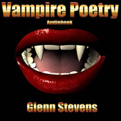 Vampire Poetry (Unabridged), by Glenn Stevens