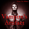 Vampires Artifact (Unabridged) Audiobook, by Vianka Van Bokkem