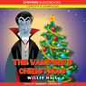 The Vampires Christmas (Unabridged) Audiobook, by Willis Hall
