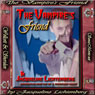 The Vampires Friend: The Dorian St. James Saga, by Jacqueline Lichtenberg