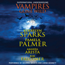 Vampires Gone Wild: Love at Stake (Unabridged), by Kerrelyn Sparks