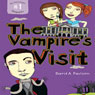 The Vampires Visit (Unabridged) Audiobook, by David A. Poulsen