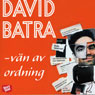 Van av ordning (Friend of Order) (Unabridged) Audiobook, by David Batra
