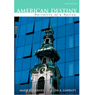VangoNotes for American Destiny: Narrative of a Nation, 3/e, by Mark C. Carnes