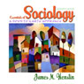 VangoNotes for Essentials of Sociology: A Down-to-Earth Approach, 7/e Audiobook, by James M. Henslin