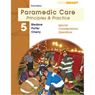 VangoNotes for Paramedic Care: Principles and Practice, Volume 5: Special Considerations/Operations, 3/e, by Bryan Bledsoe