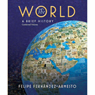 VangoNotes for The World: A Brief History, 1/e, by Felipe Fernandez-Armesto