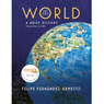 VangoNotes for The World: A Brief History, 1/e, Volume 1, by Felipe Fernandez-Armesto