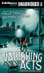 Vanishing Acts: A Madison Kincaid Mystery, Book 1 (Unabridged) Audiobook, by Phillip Margolin