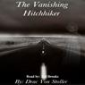 The Vanishing Hitchhiker (Unabridged) Audiobook, by Drac Von Stoller