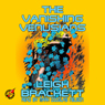 The Vanishing Venusians (Unabridged) Audiobook, by Leigh Brackett