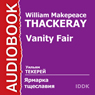 Vanity Fair Audiobook, by William Thackeray
