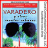Varadero y Otros Cuentos Cubanos (Varadero and Other Cuban Stories) (Unabridged), by Frank River