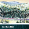 Ved Sandaen (By Sandaen) (Unabridged) Audiobook, by Gyrðir Eliasson