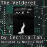 The Velderet: A Cybersex S/M Serial (Unabridged) Audiobook, by Cecilia Tan