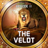 The Veldt (Dramatized): Bradbury Thirteen: Episode 11, by Ray Bradbury
