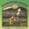 Velociraptor: Small and Speedy (Unabridged) Audiobook, by Dawn Bentley