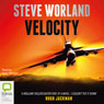 Velocity (Unabridged) Audiobook, by Steve Worland