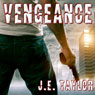 Vengeance: A Steve Williams Novel, Book 2 (Unabridged) Audiobook, by J. E. Taylor