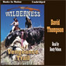 The Vengeance Trail: Wilderness Series, Book 7 (Unabridged) Audiobook, by David Thompson