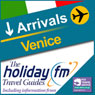 Venice: Holiday FM Travel Guides (Unabridged) Audiobook, by Holiday FM
