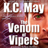 The Venom of Vipers (Unabridged) Audiobook, by K. C. May