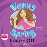 Venus Spring: Face Off (Unabridged), by Jonny Zucker