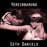 Vereinbarung: Eine BDSM Sexsklavin Fantasie (German Edition) (Unabridged) Audiobook, by Seth Daniels