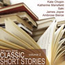 The Very Best Classic Short Stories - Volume 2 (Unabridged) Audiobook, by James Joyce