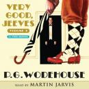 Very Good Jeeves: Volume 2, by P. G. Wodehouse