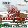 A Very Tate Christmas: Tate Pack, Book 3 (Unabridged) Audiobook, by Vicktor Alexander