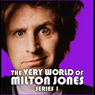 The Very World of Milton Jones: The Complete Series 1 Audiobook, by BBC Audiobooks