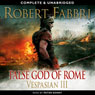 Vespasian: False God of Rome (Unabridged) Audiobook, by Robert Fabbri
