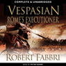 Vespasian: Romes Executioner (Unabridged) Audiobook, by Robert Fabbri