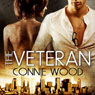 The Veteran (Unabridged), by Connie Wood